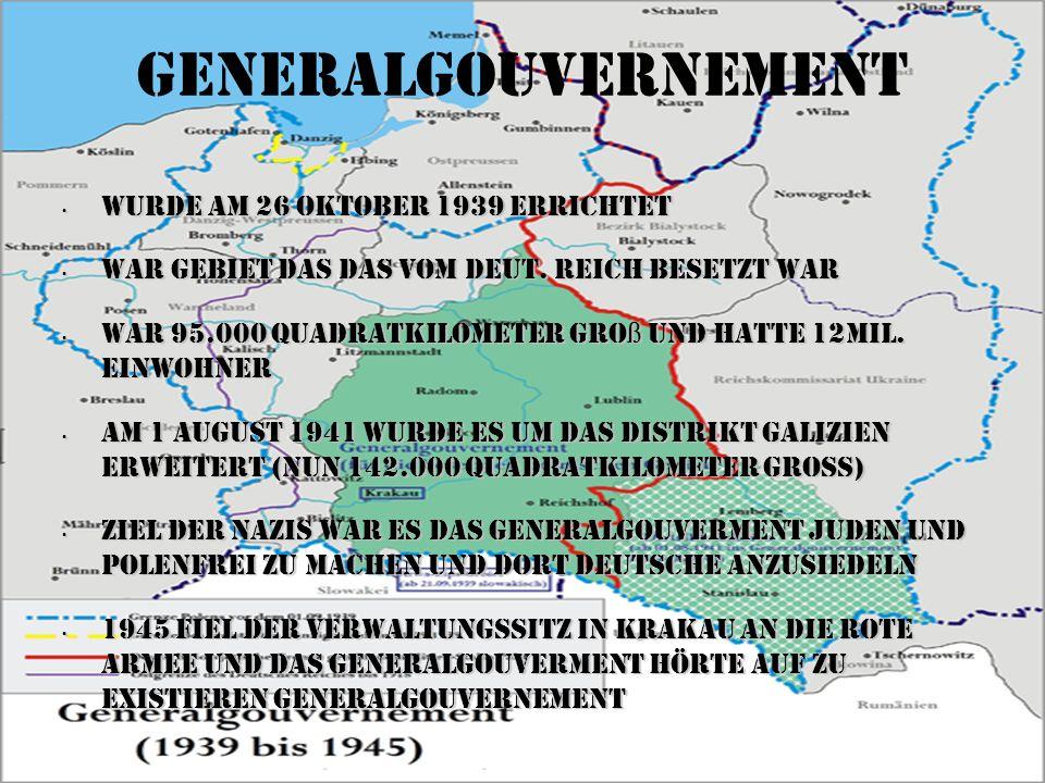 Generalgouvernement Wurde am 26 Oktober 1939 errichtet