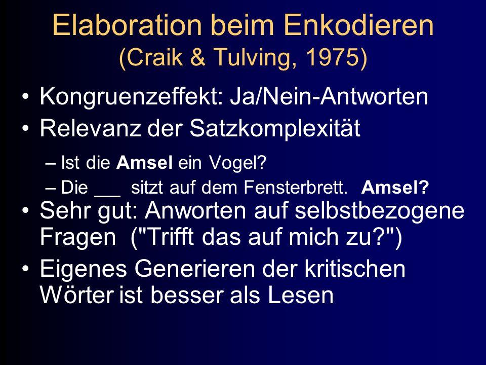 Elaboration beim Enkodieren (Craik & Tulving, 1975)