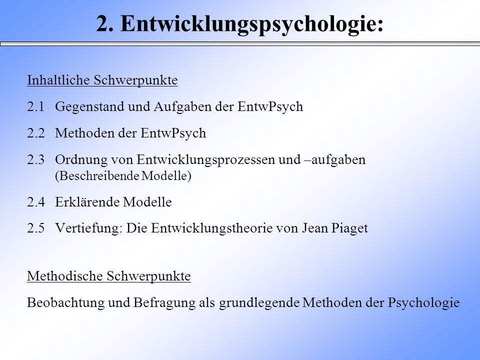 2. Entwicklungspsychologie: