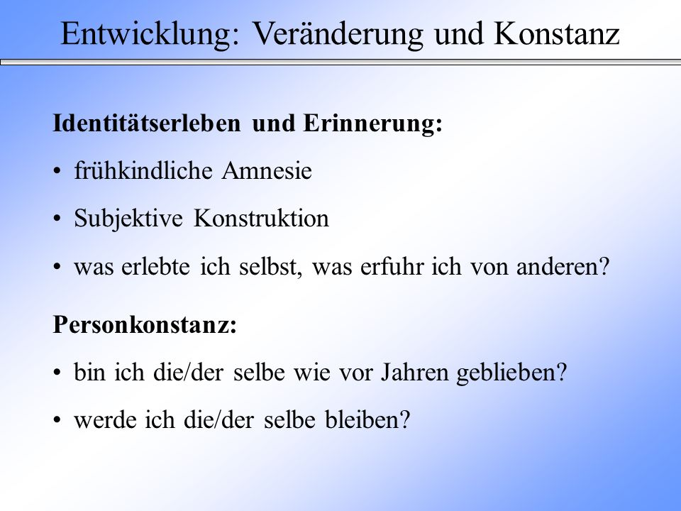 Entwicklung: Veränderung und Konstanz