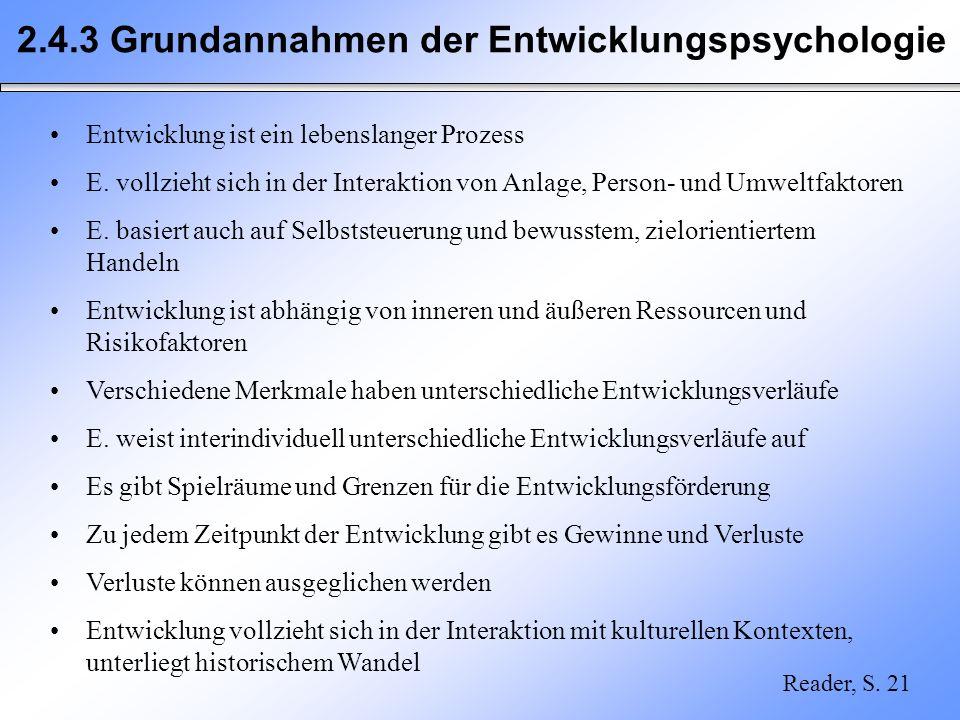 2.4.3 Grundannahmen der Entwicklungspsychologie