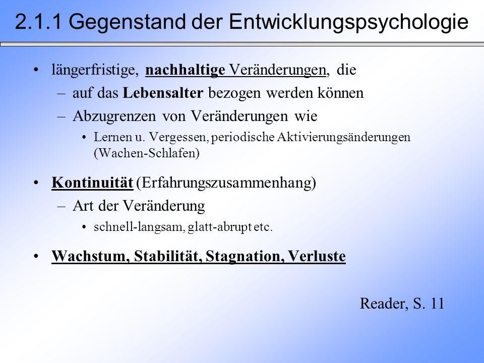 2.1.1 Gegenstand der Entwicklungspsychologie