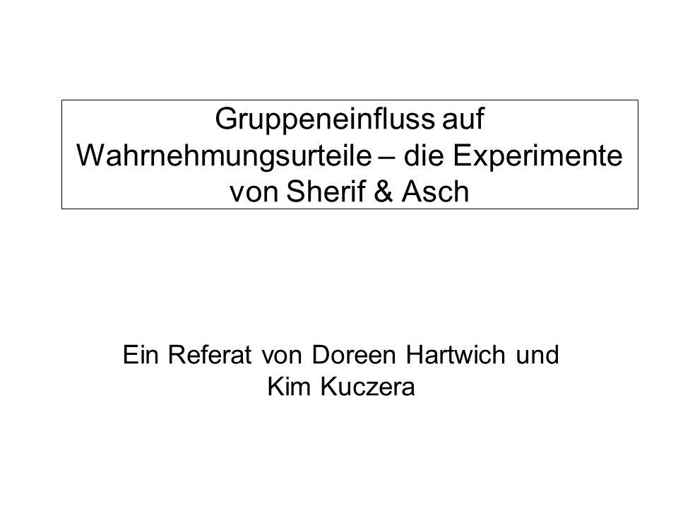 Ein Referat von Doreen Hartwich und Kim Kuczera
