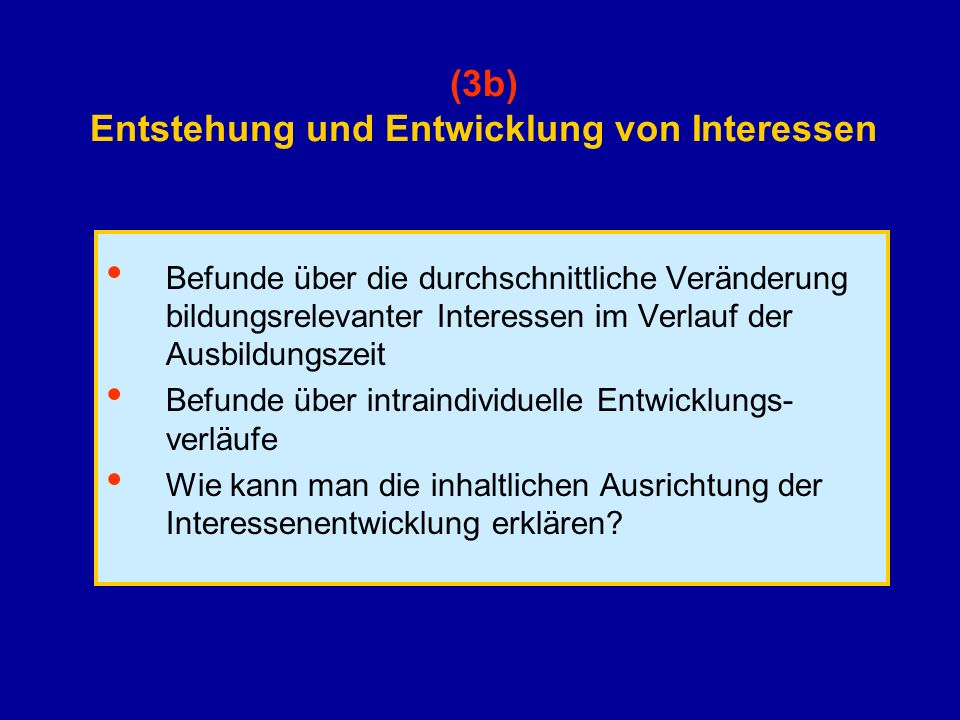 (3b) Entstehung und Entwicklung von Interessen