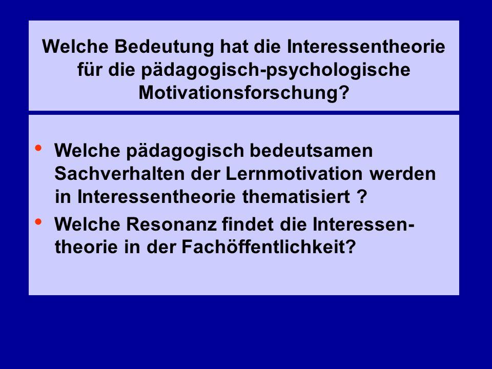 Welche Bedeutung hat die Interessentheorie für die pädagogisch-psychologische Motivationsforschung