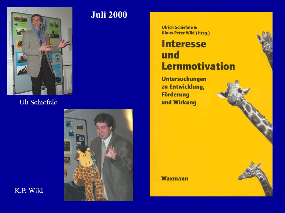 Uli Schiefele Juli 2000 K.P. Wild