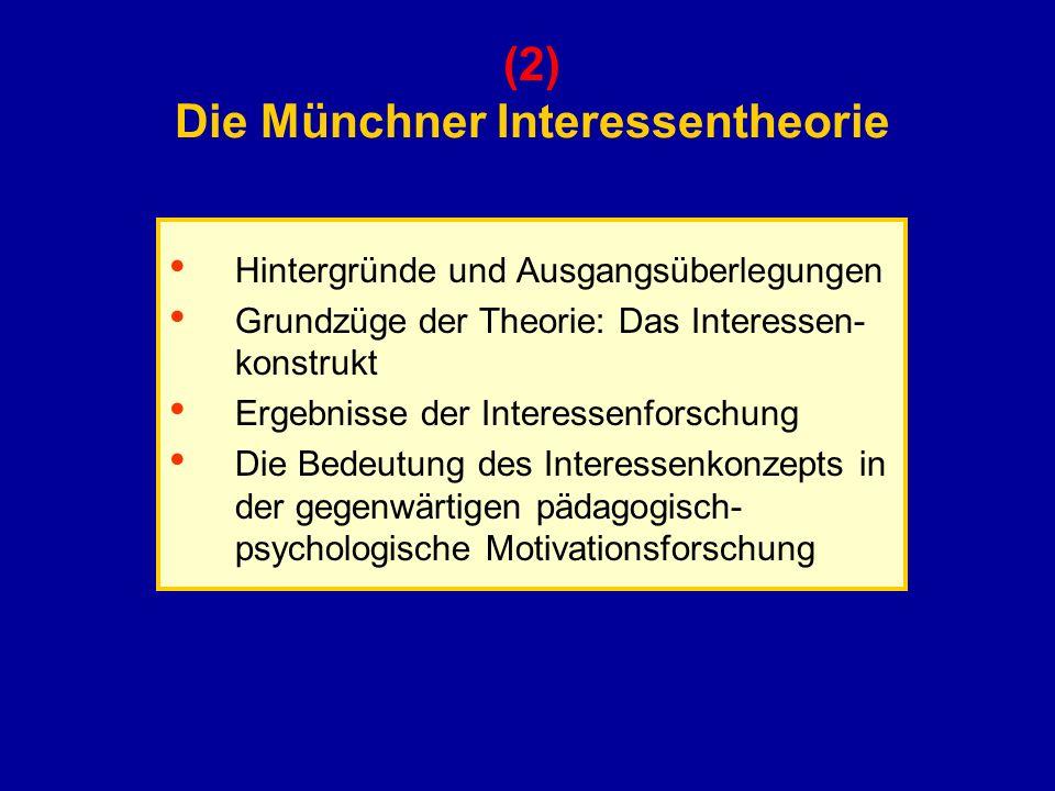 (2) Die Münchner Interessentheorie