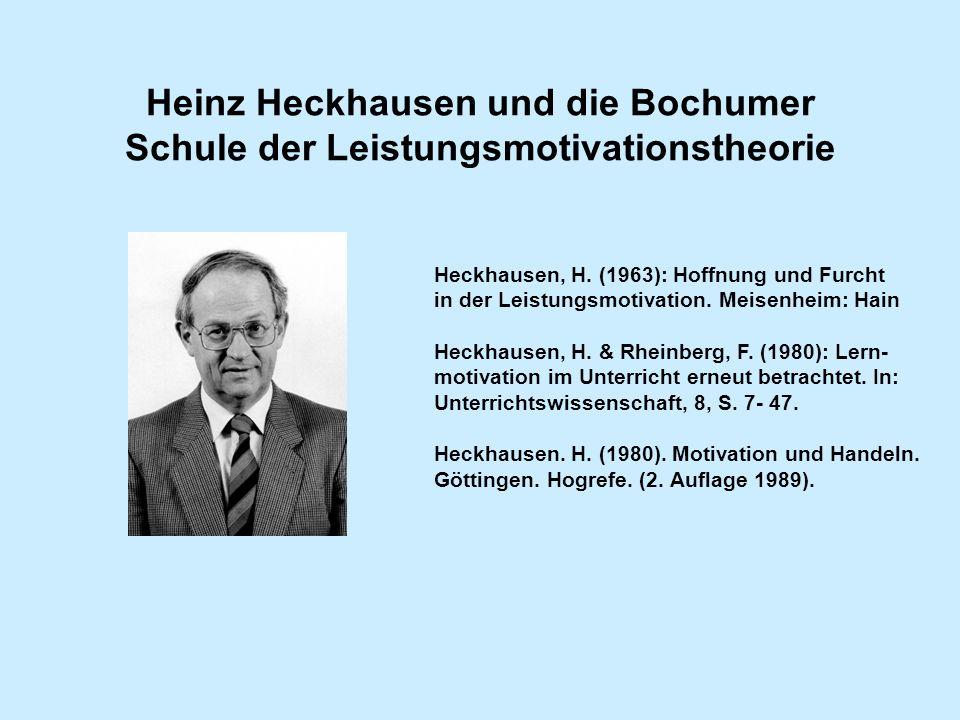 Heinz Heckhausen und die Bochumer Schule der Leistungsmotivationstheorie