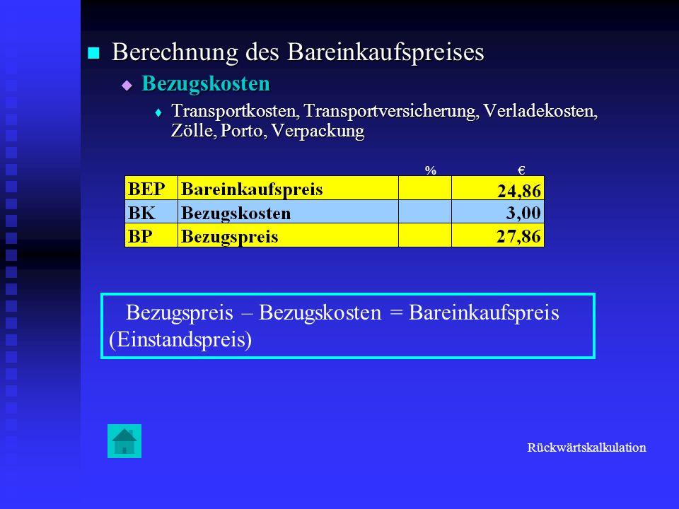 Berechnung des Bareinkaufspreises