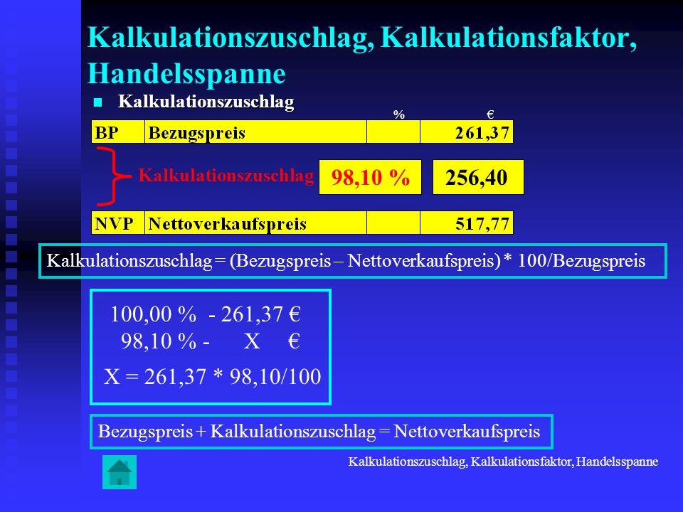 Kalkulationszuschlag, Kalkulationsfaktor, Handelsspanne
