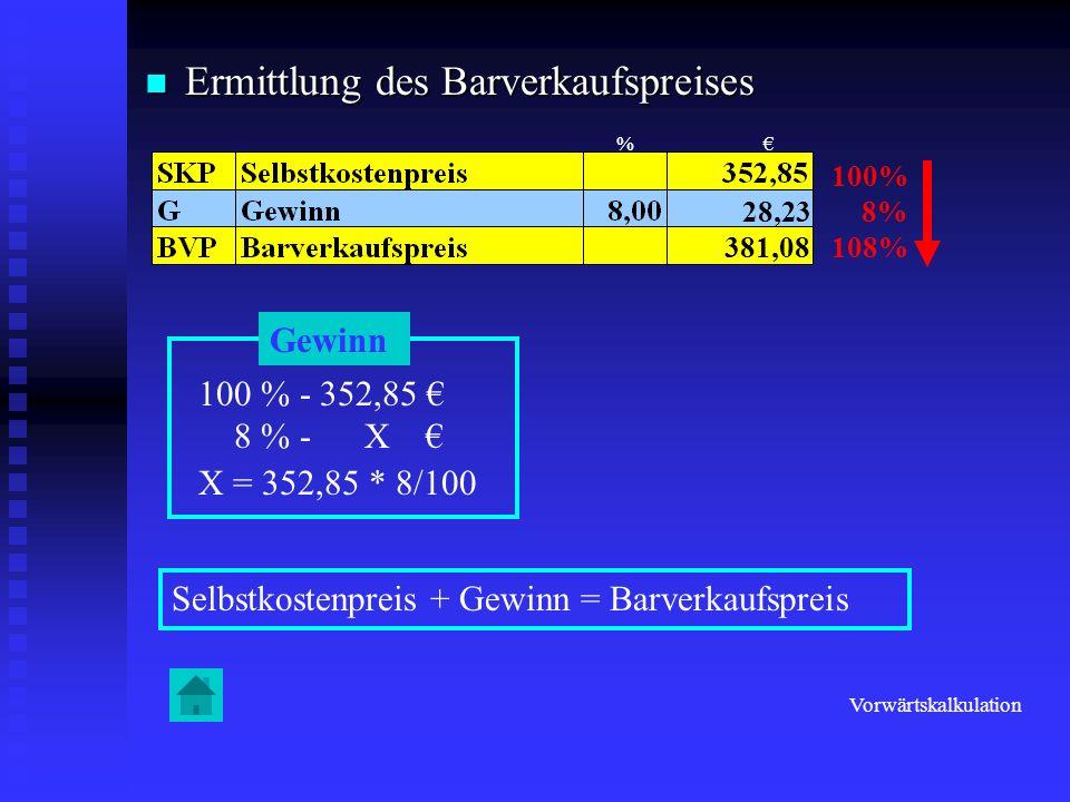 Ermittlung des Barverkaufspreises