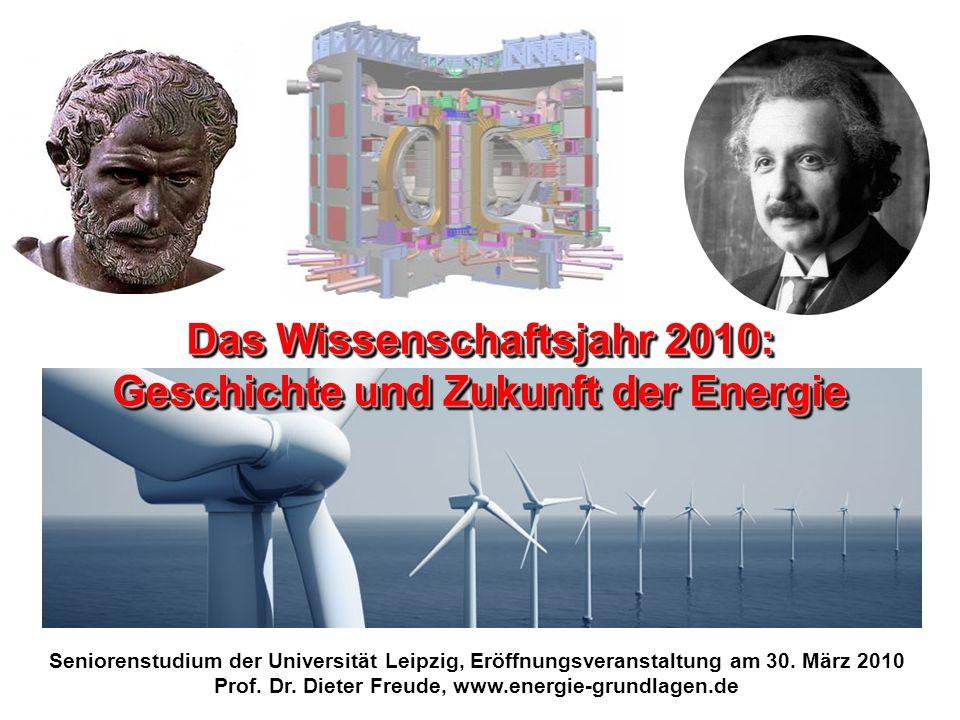Das Wissenschaftsjahr 2010: Geschichte und Zukunft der Energie