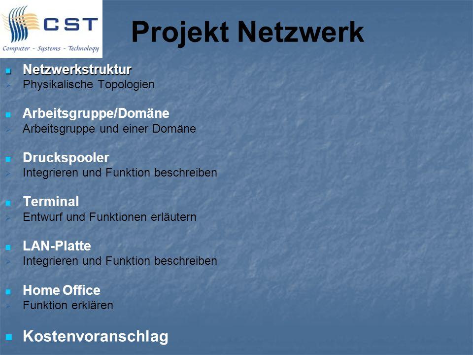 Projekt Netzwerk Kostenvoranschlag Netzwerkstruktur