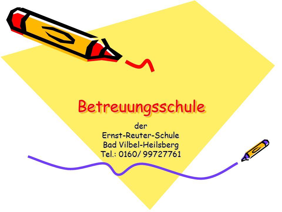 der Ernst-Reuter-Schule Bad Vilbel-Heilsberg Tel.: 0160/ 99727761