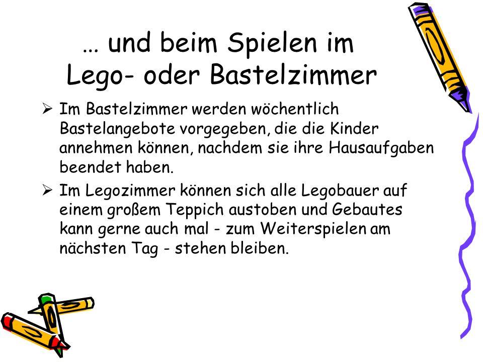 … und beim Spielen im Lego- oder Bastelzimmer