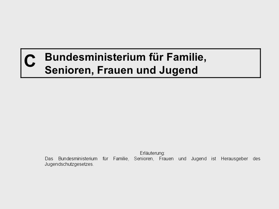 C Bundesministerium für Familie, Senioren, Frauen und Jugend
