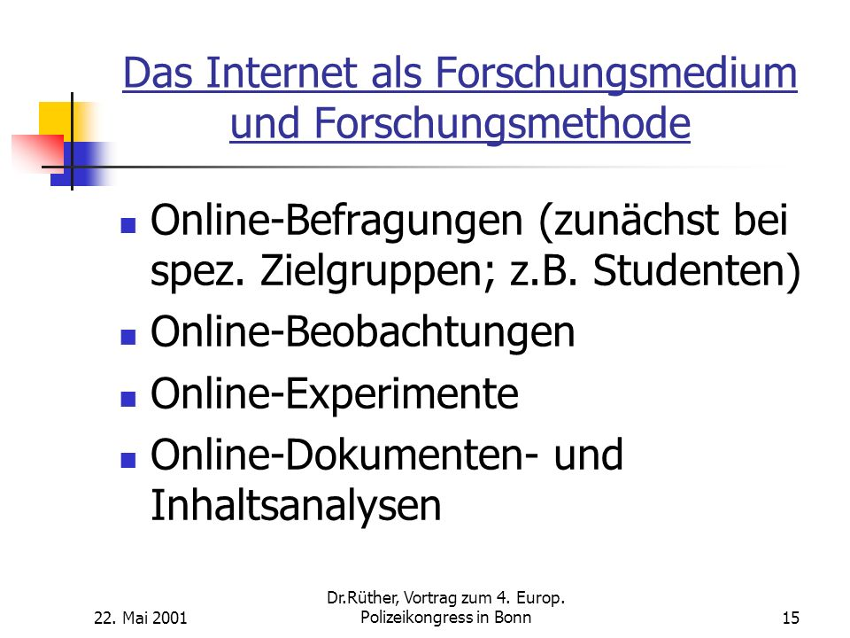 Das Internet als Forschungsmedium und Forschungsmethode