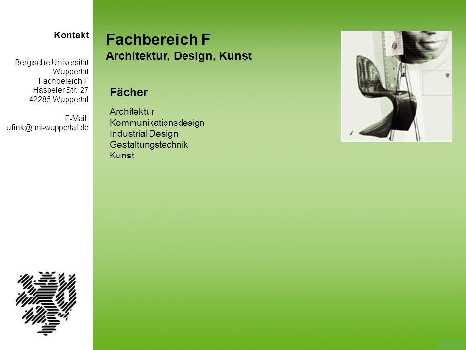 Fachbereich F Architektur, Design, Kunst Fächer Kontakt Architektur