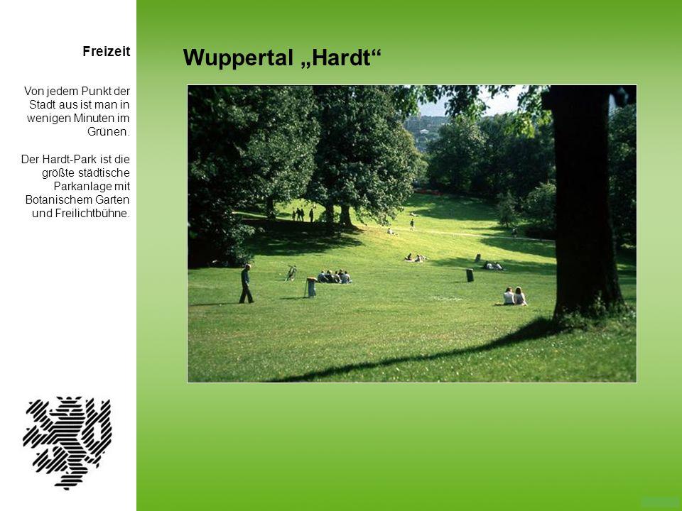 """Wuppertal """"Hardt Freizeit Von jedem Punkt der Stadt aus ist man in"""