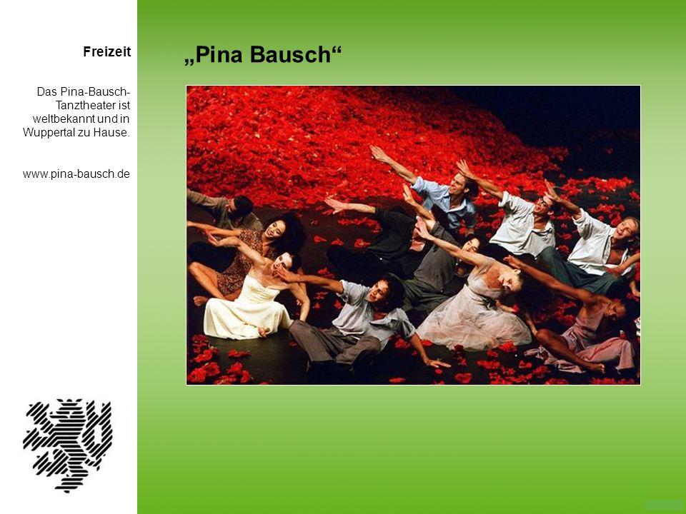 """Pina Bausch Freizeit"
