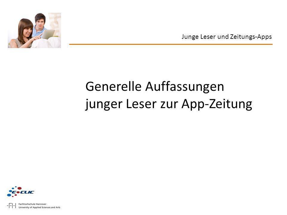 Generelle Auffassungen junger Leser zur App-Zeitung