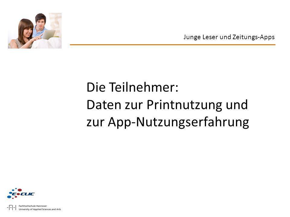 Daten zur Printnutzung und zur App-Nutzungserfahrung