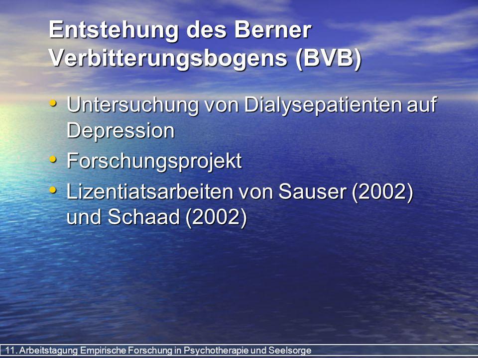 Entstehung des Berner Verbitterungsbogens (BVB)