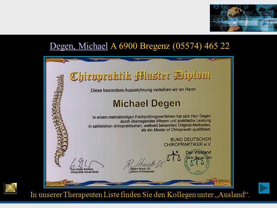 Degen, Michael A 6900 Bregenz (05574) 465 22