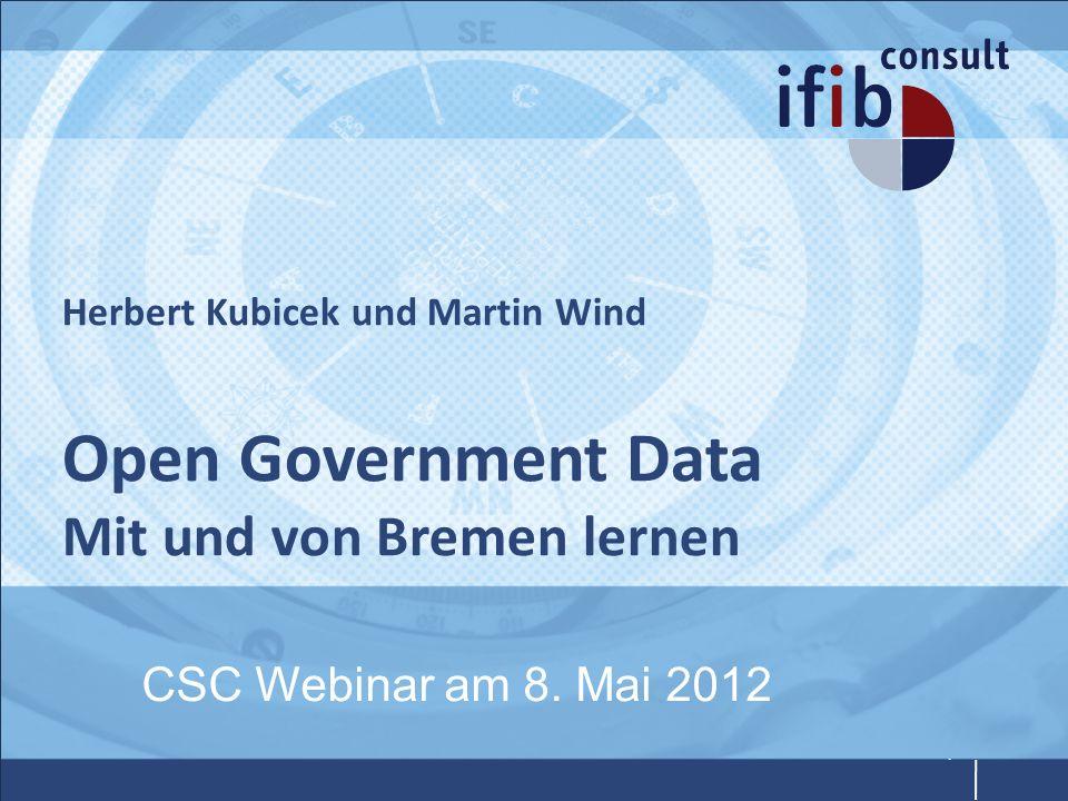 Herbert Kubicek und Martin Wind Open Government Data Mit und von Bremen lernen