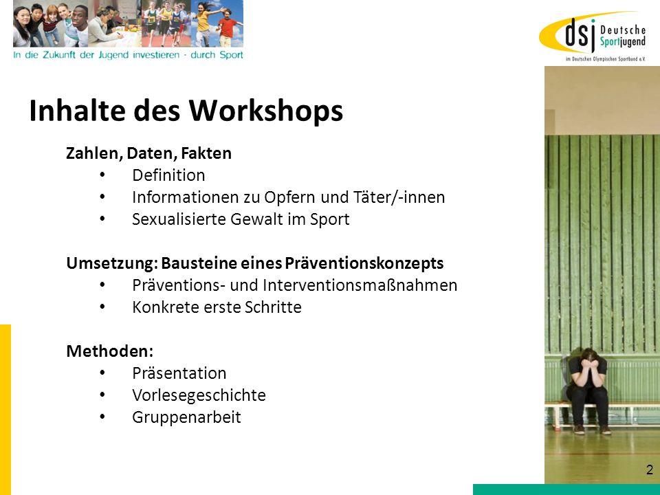 Inhalte des Workshops Zahlen, Daten, Fakten Definition