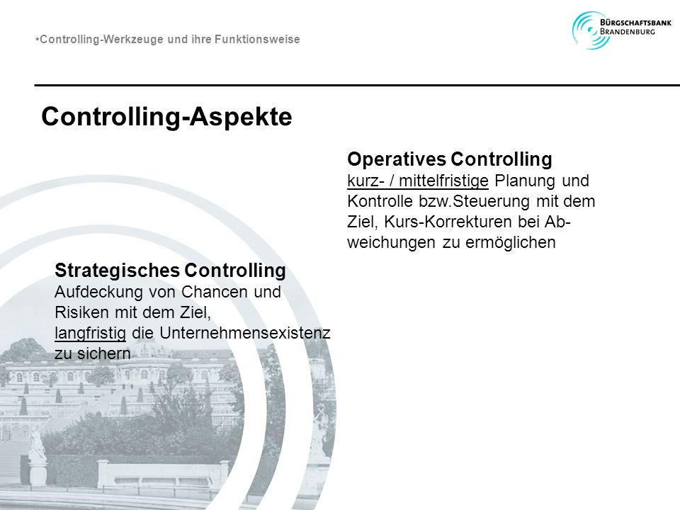 Controlling-Aspekte Operatives Controlling Strategisches Controlling