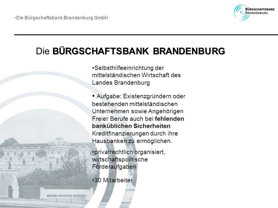 Die BÜRGSCHAFTSBANK BRANDENBURG