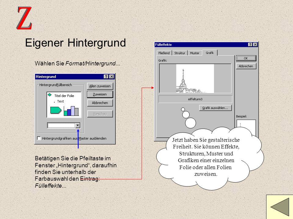 Z Eigener Hintergrund Wählen Sie Format/Hintergrund...