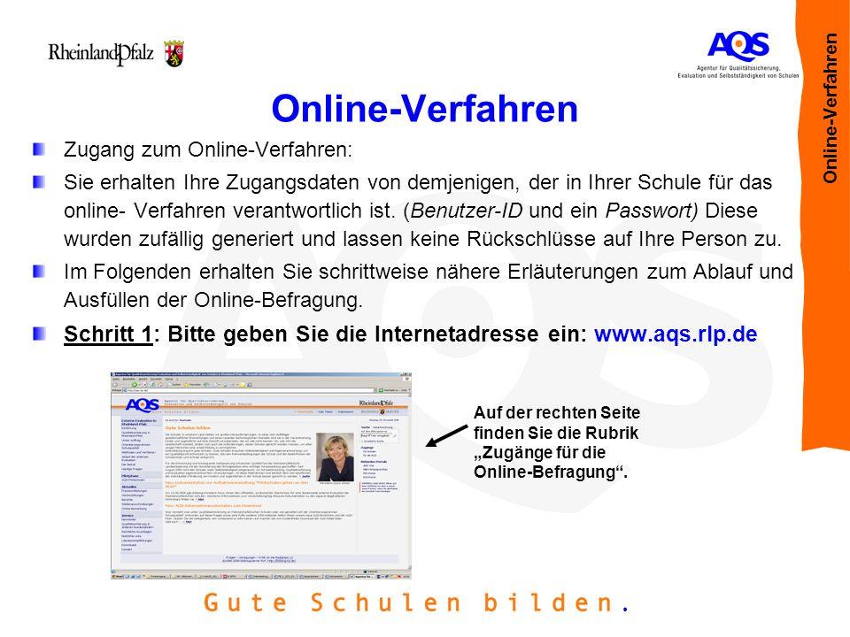 Online-Verfahren Online-Verfahren. Zugang zum Online-Verfahren: