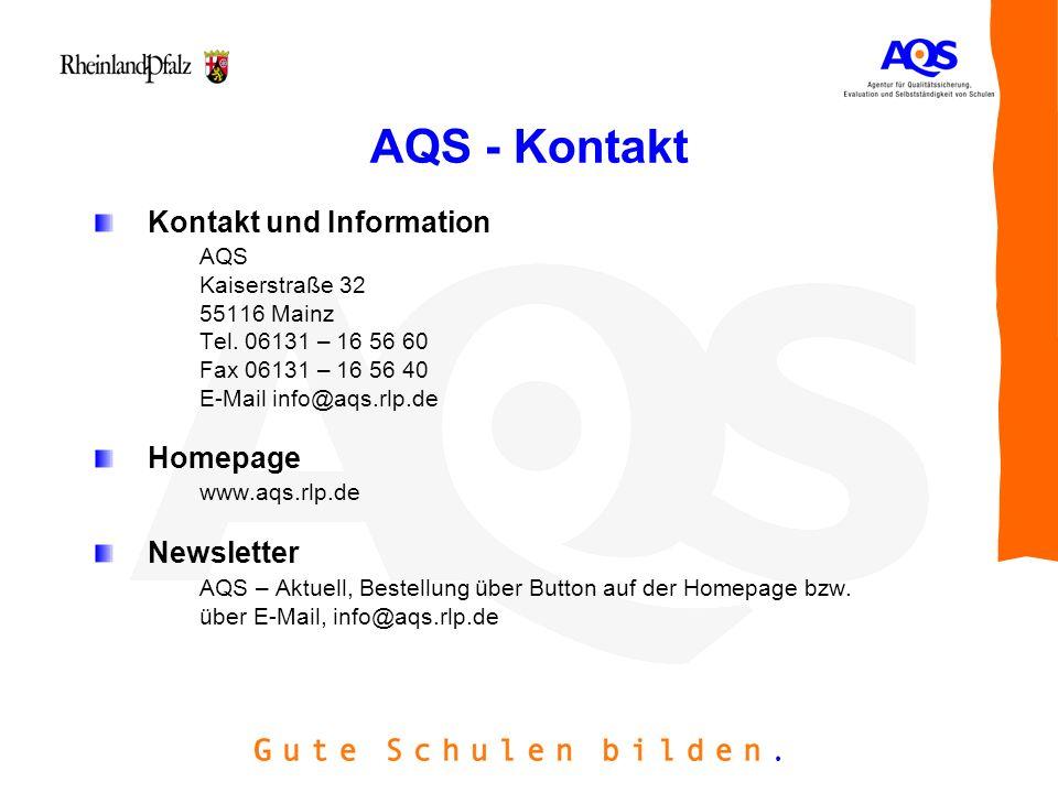 AQS - Kontakt Kontakt und Information Homepage Newsletter AQS