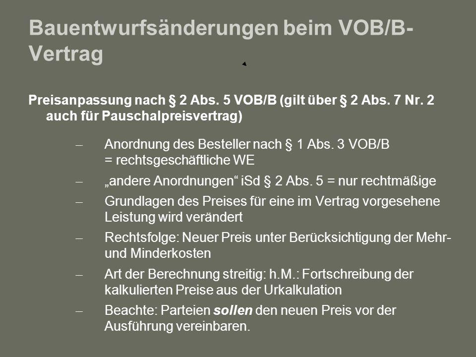 Bauentwurfsänderungen beim VOB/B-Vertrag