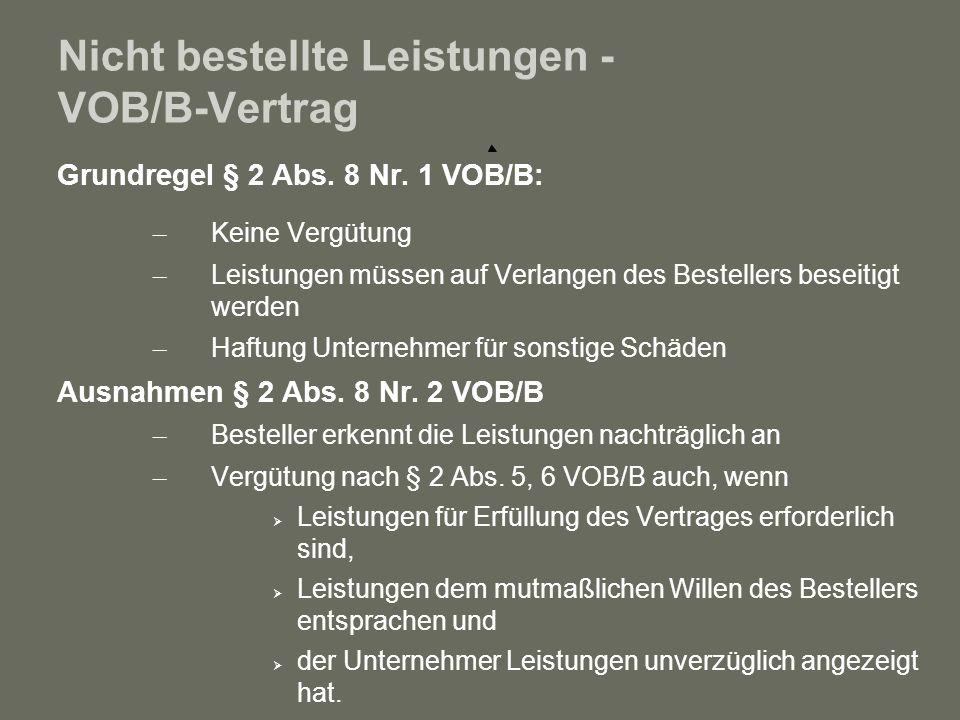 Nicht bestellte Leistungen - VOB/B-Vertrag