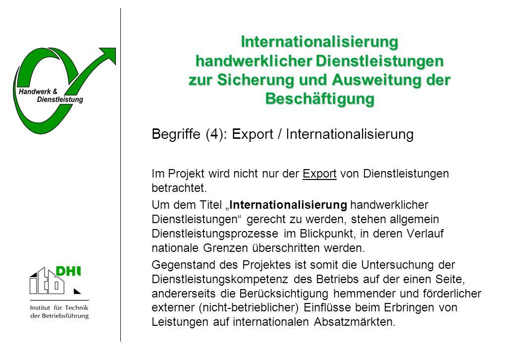 Internationalisierung handwerklicher Dienstleistungen zur Sicherung und Ausweitung der Beschäftigung