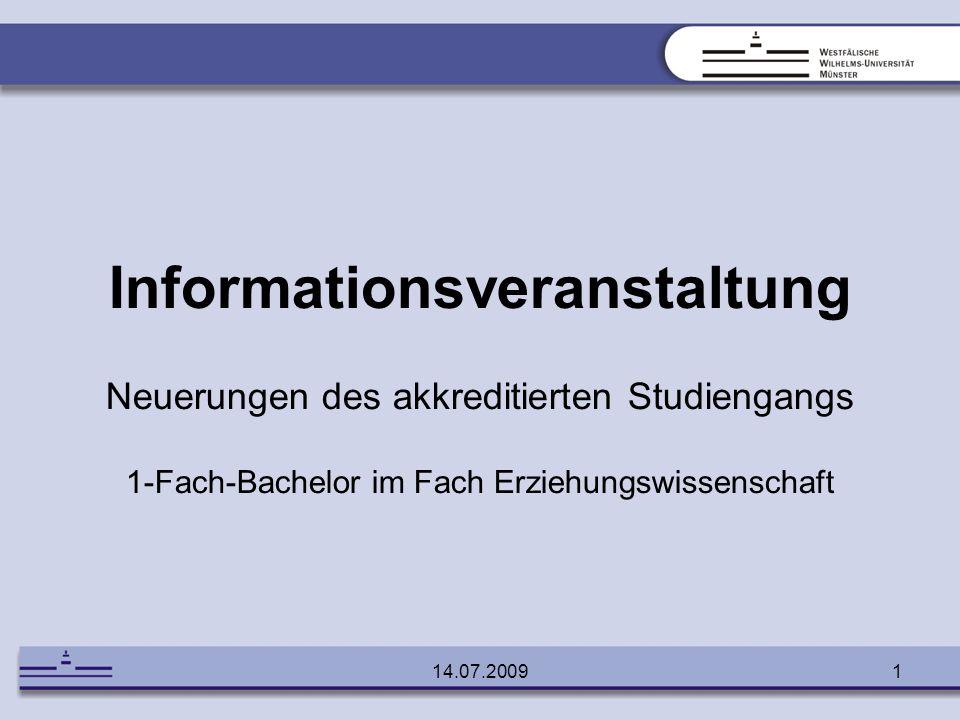 Informationsveranstaltung Neuerungen des akkreditierten Studiengangs 1-Fach-Bachelor im Fach Erziehungswissenschaft