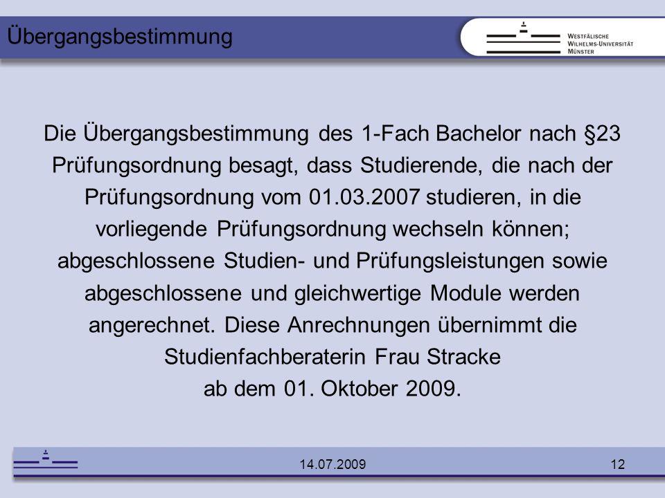 Die Übergangsbestimmung des 1-Fach Bachelor nach §23