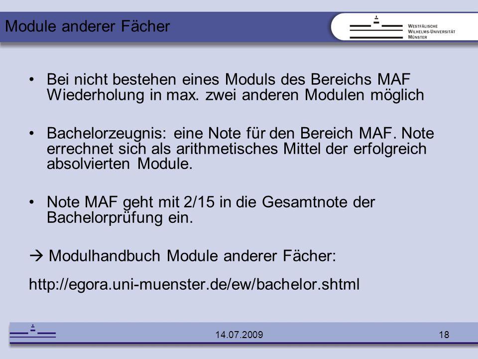 Note MAF geht mit 2/15 in die Gesamtnote der Bachelorprüfung ein.