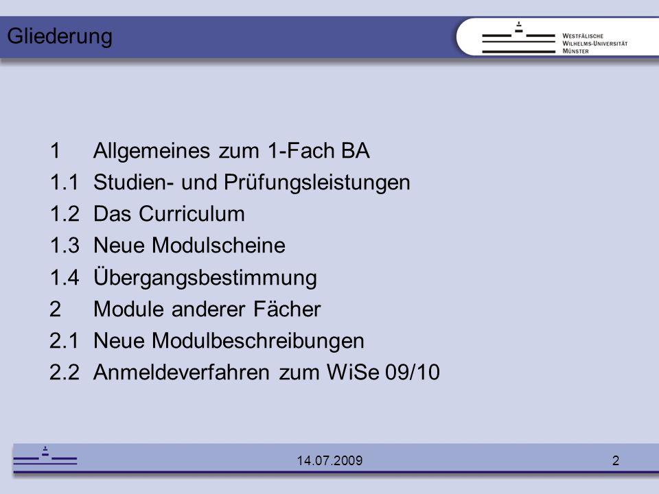 1 Allgemeines zum 1-Fach BA 1.1 Studien- und Prüfungsleistungen
