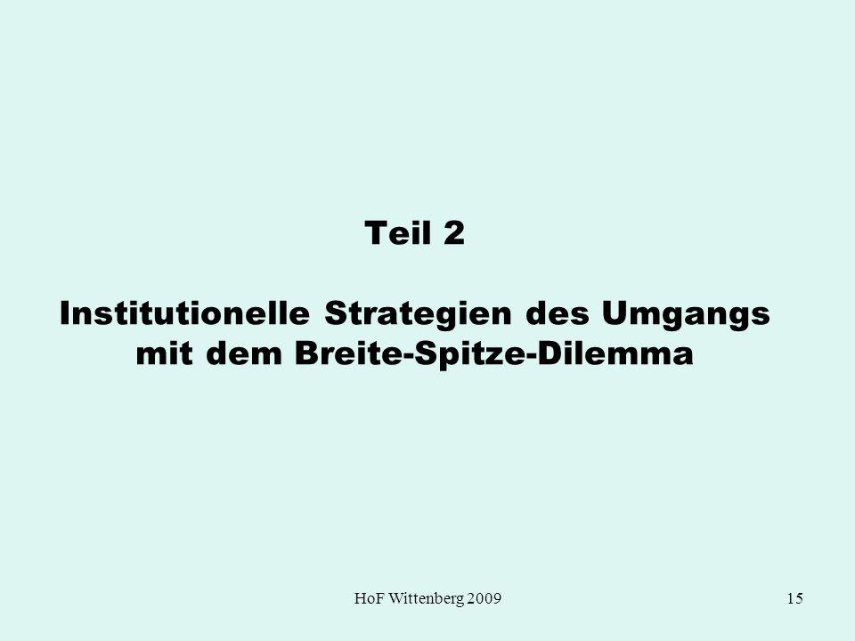 Teil 2 Institutionelle Strategien des Umgangs mit dem Breite-Spitze-Dilemma