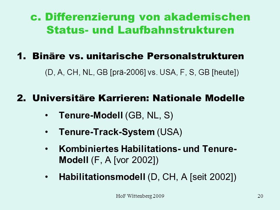 c. Differenzierung von akademischen Status- und Laufbahnstrukturen