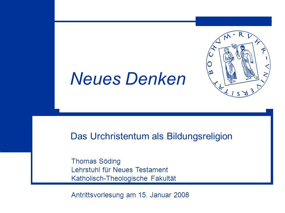 Das Urchristentum als Bildungsreligion