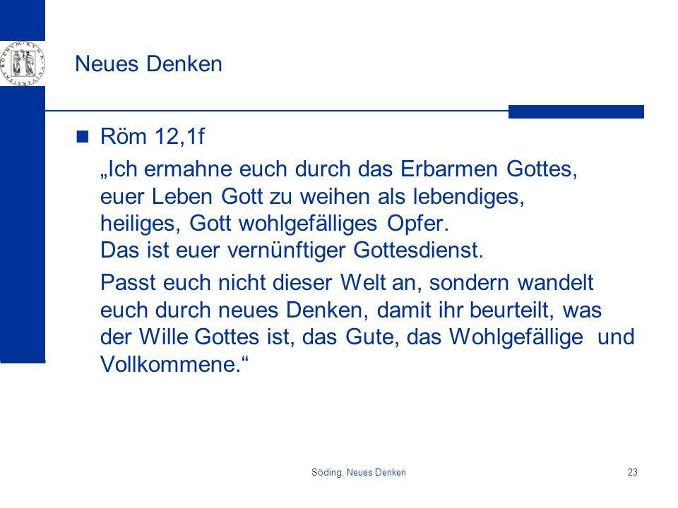 Neues DenkenRöm 12,1f.