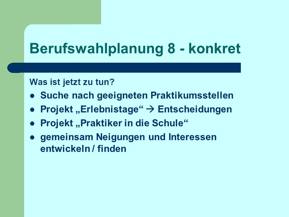 Berufswahlplanung 8 - konkret