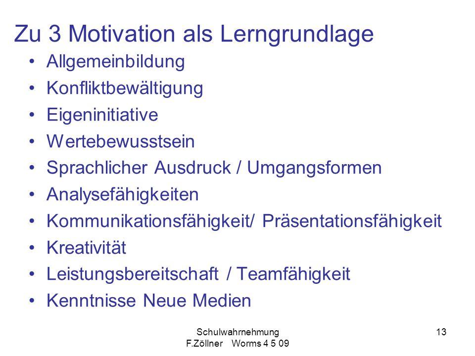 Zu 3 Motivation als Lerngrundlage