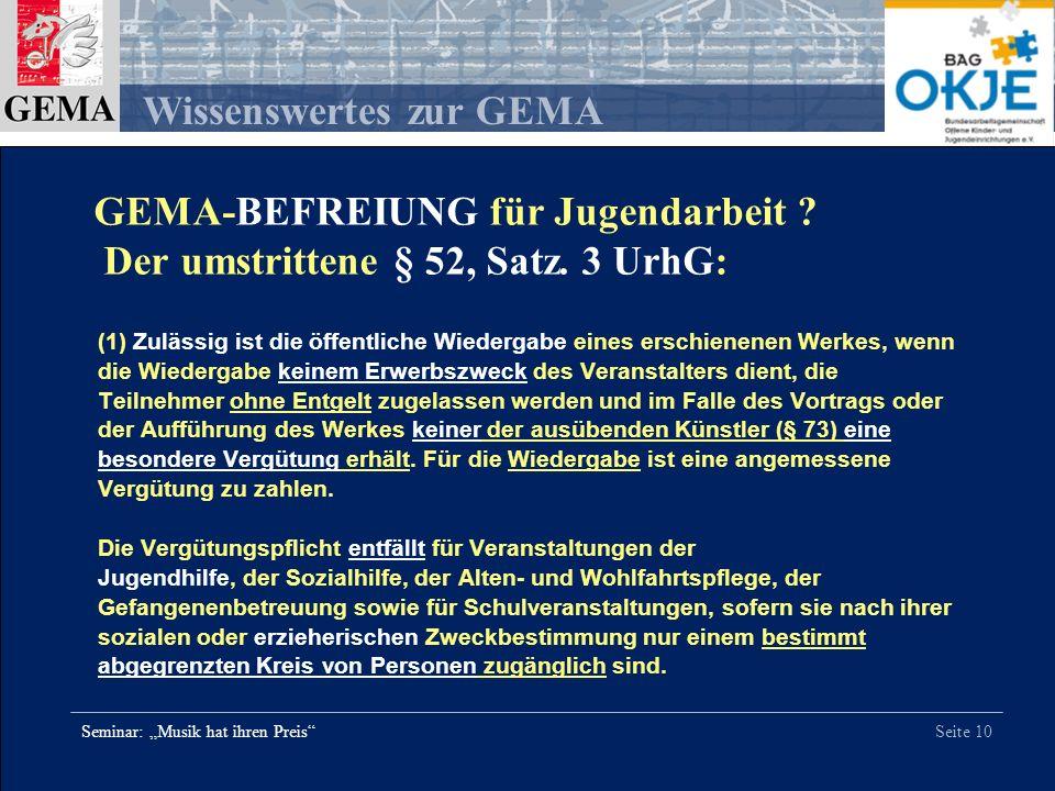GEMA-BEFREIUNG für Jugendarbeit Der umstrittene § 52, Satz. 3 UrhG: