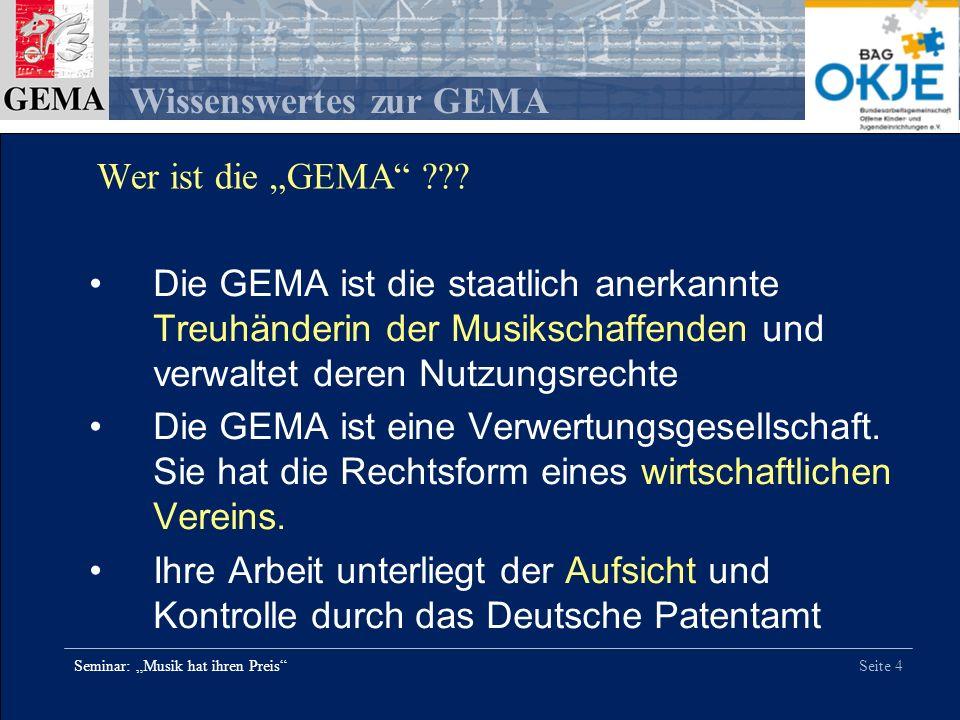 """Wer ist die """"GEMA Die GEMA ist die staatlich anerkannte Treuhänderin der Musikschaffenden und verwaltet deren Nutzungsrechte."""